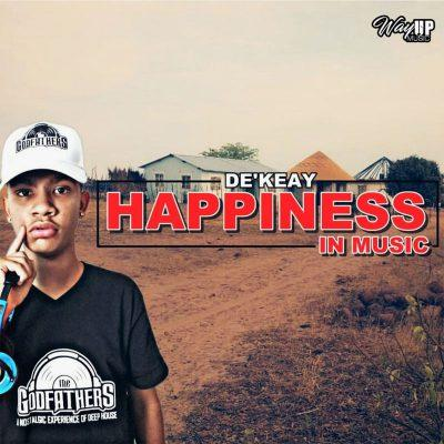 De'KeaY - Happiness In Music (ALBUM)