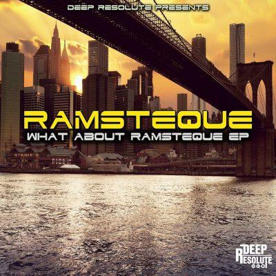 RamsTeque - What About RamsTeque EP