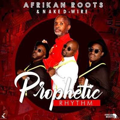 Afrikan Roots - Prophetic Rhythm (ALBUM)