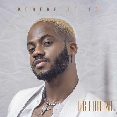 Korede Bello - Table For Two EP