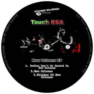 Touch RSA - New Orleans EP