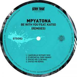 Mpyatona, Katso - Be With You (Fatso 98 Club Mix)
